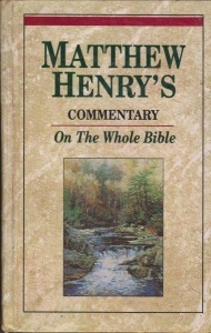 Matthew Henry's Commentary on the Whole Bible: Complete and Unabridged in 6 Volu